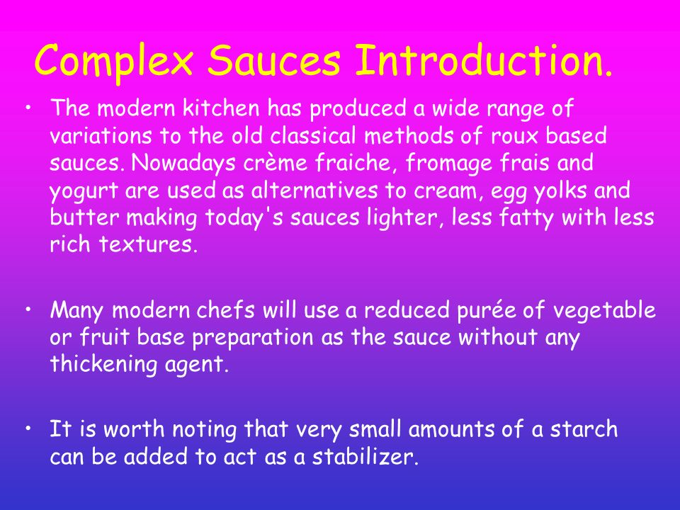 Complex Sauces Introduction.