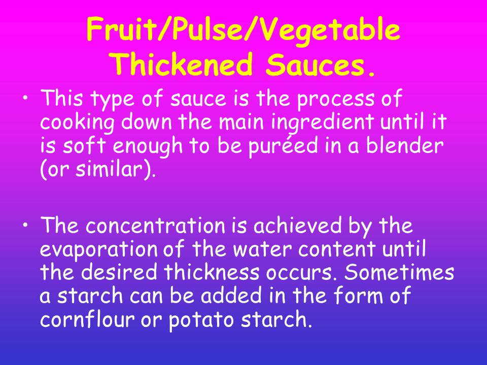 Fruit/Pulse/Vegetable Thickened Sauces.