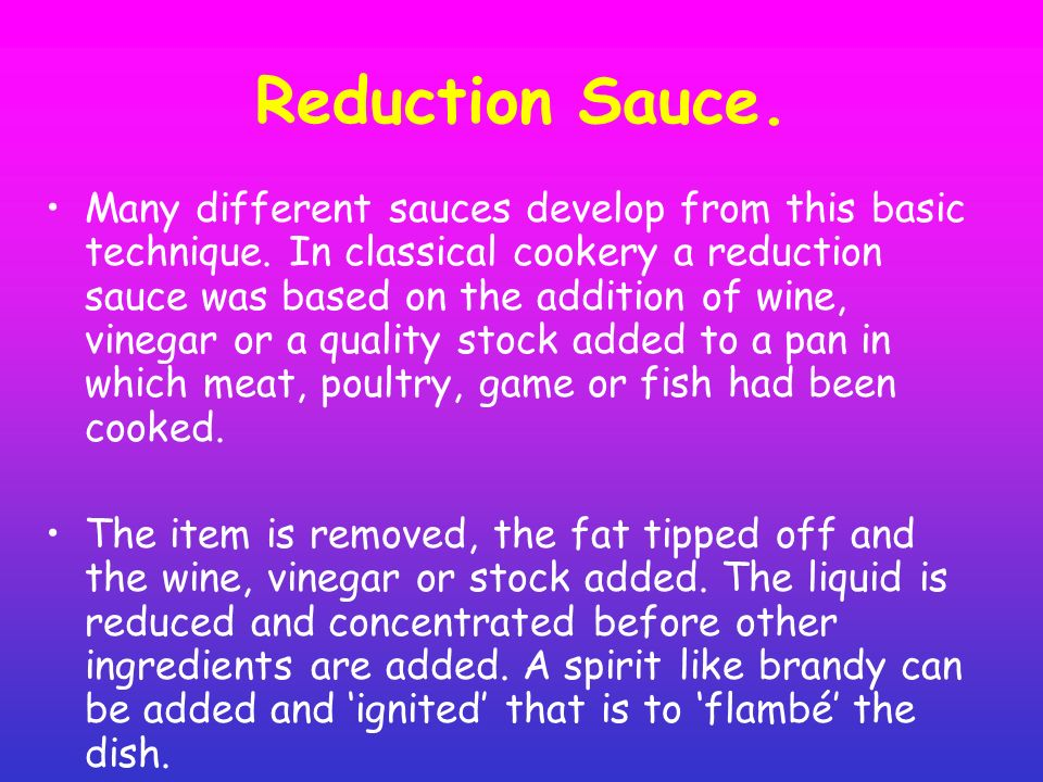 Reduction Sauce.