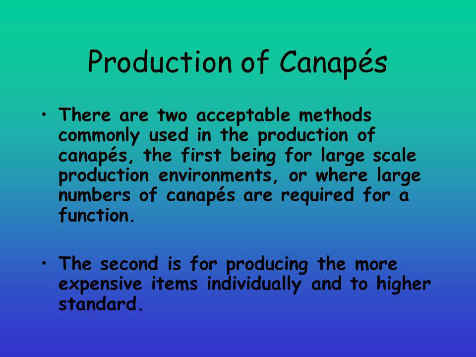 Production of Canapés