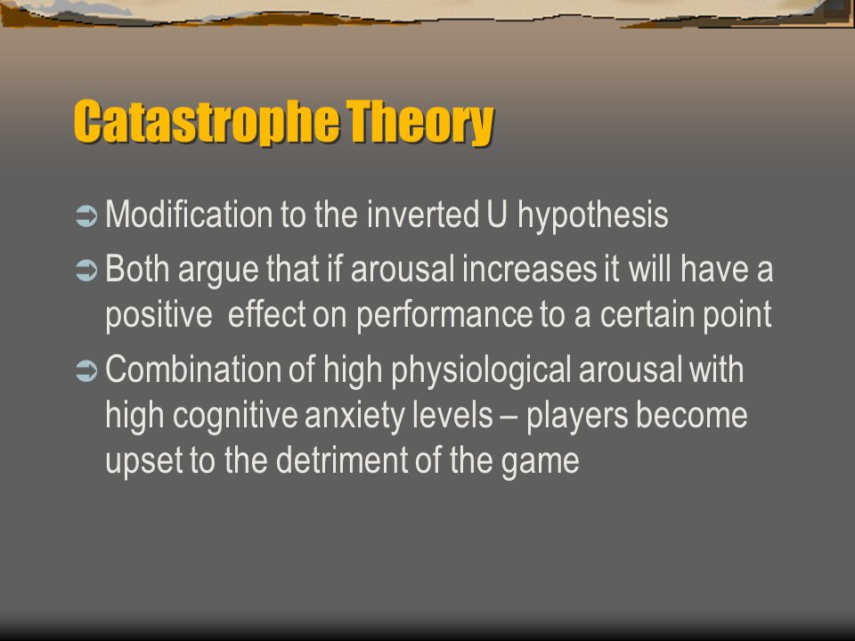 Catastrophe Theory Modification to the inverted U hypothesis