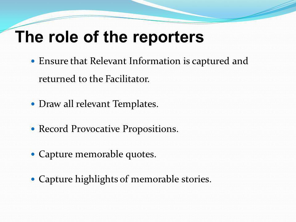 The role of the reporters