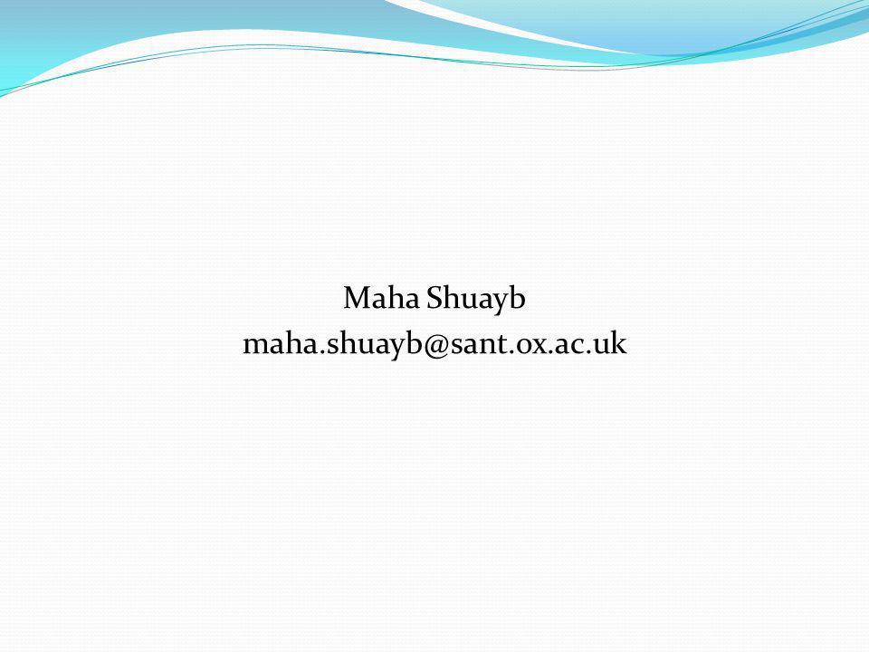 Maha Shuayb maha.shuayb@sant.ox.ac.uk