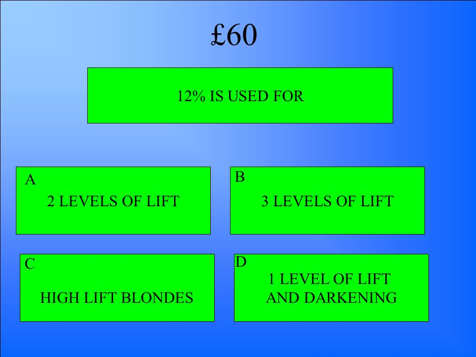£60 12% IS USED FOR 2 LEVELS OF LIFT A B 3 LEVELS OF LIFT C D