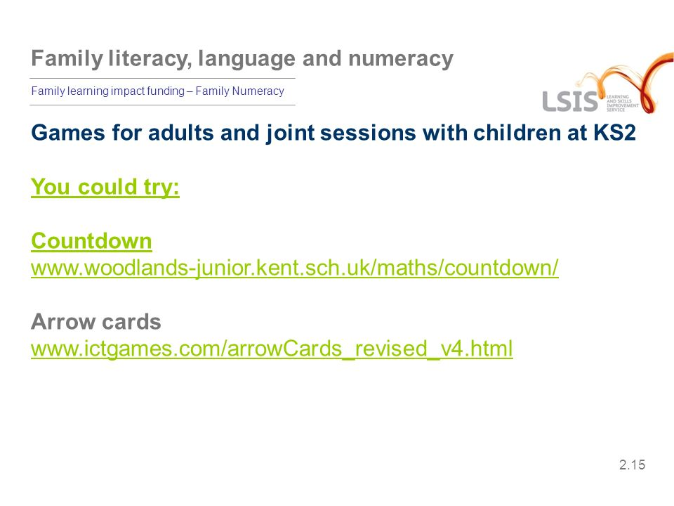 Games for adults and joint sessions with children at KS2
