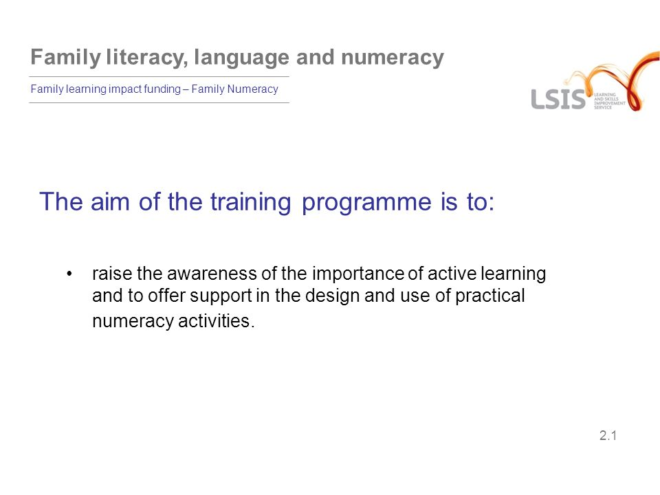 The aim of the training programme is to: