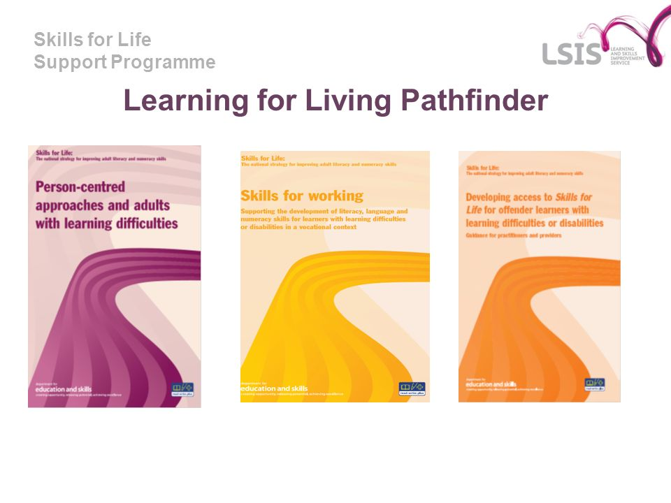 Learning for Living Pathfinder