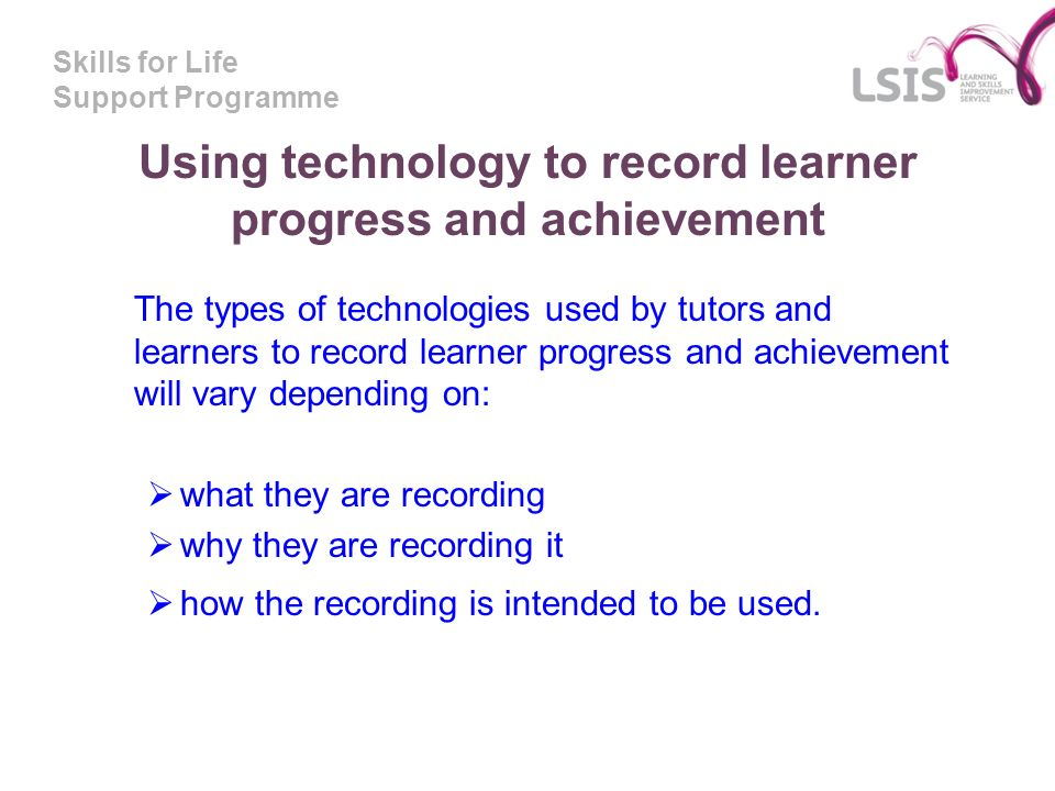 Using technology to record learner progress and achievement