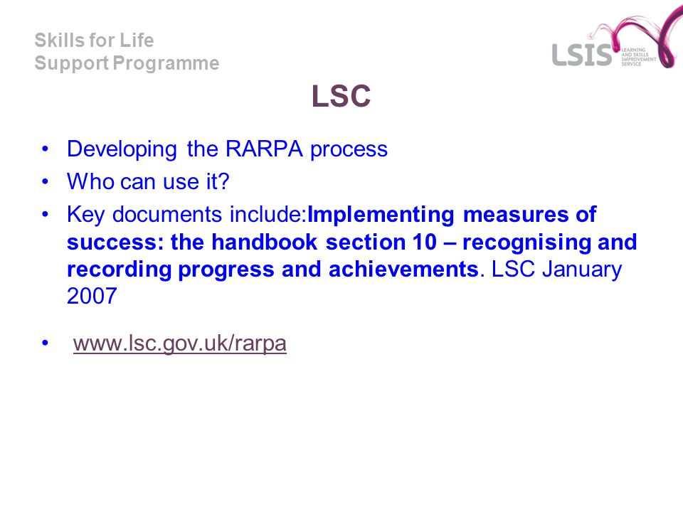 LSC Developing the RARPA process Who can use it