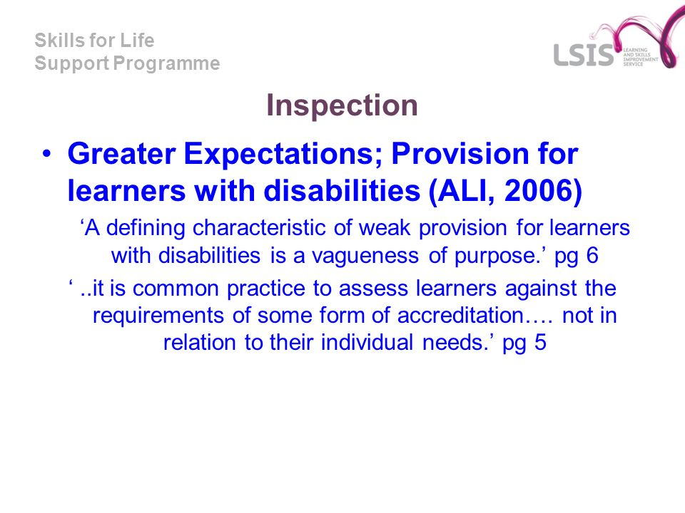 Inspection Greater Expectations; Provision for learners with disabilities (ALI, 2006)