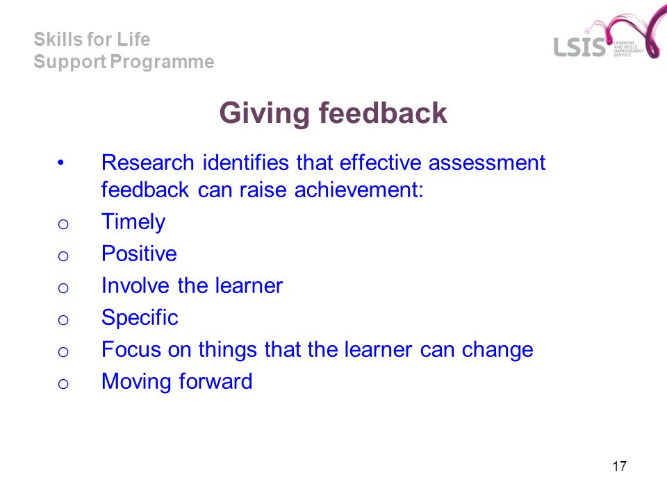 Giving feedback Research identifies that effective assessment feedback can raise achievement: Timely.