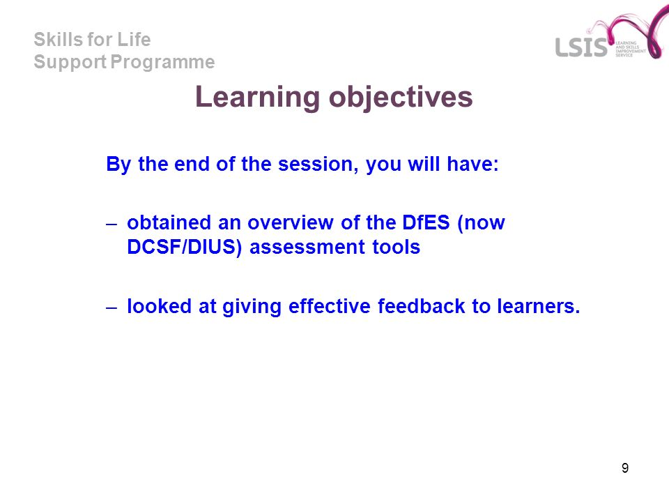Learning objectives By the end of the session, you will have: