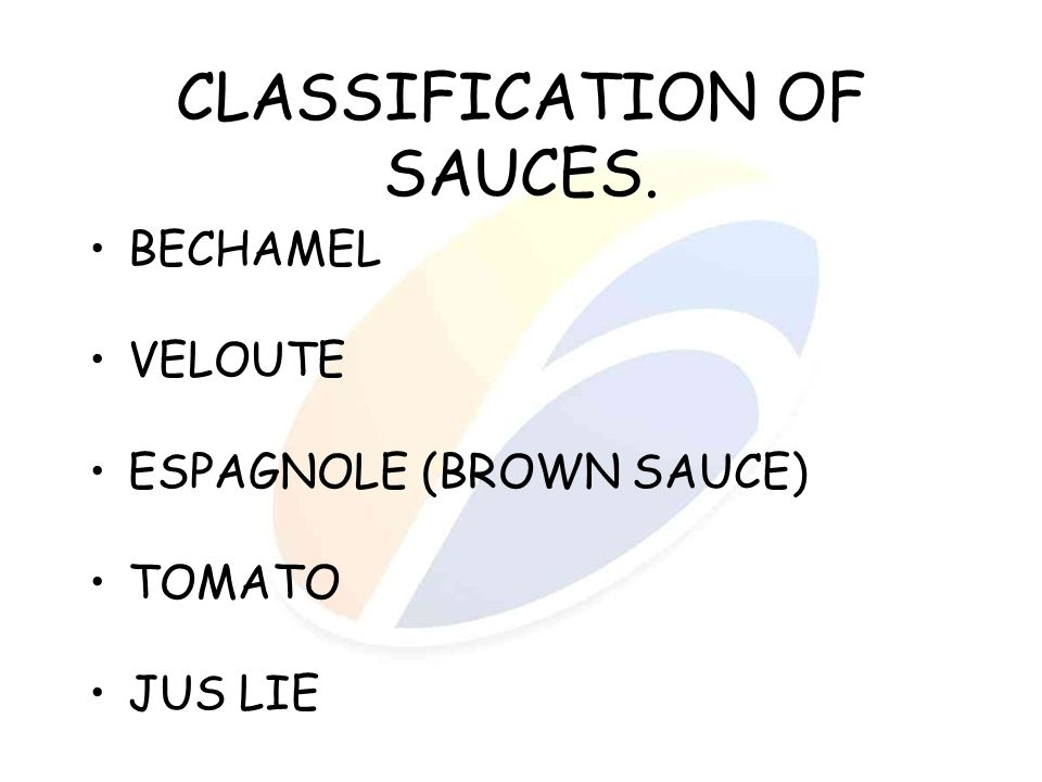 CLASSIFICATION OF SAUCES.