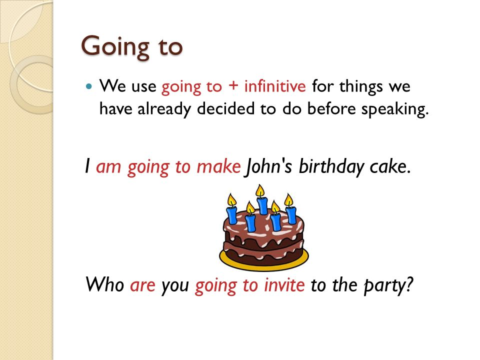 Going to I am going to make John s birthday cake.