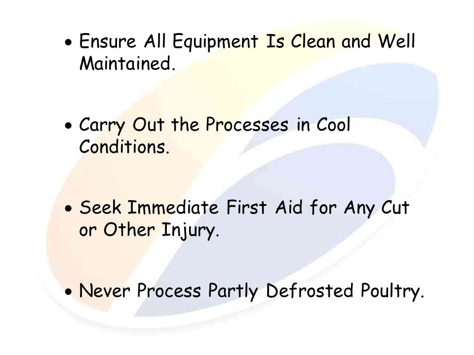 Ensure All Equipment Is Clean and Well Maintained.