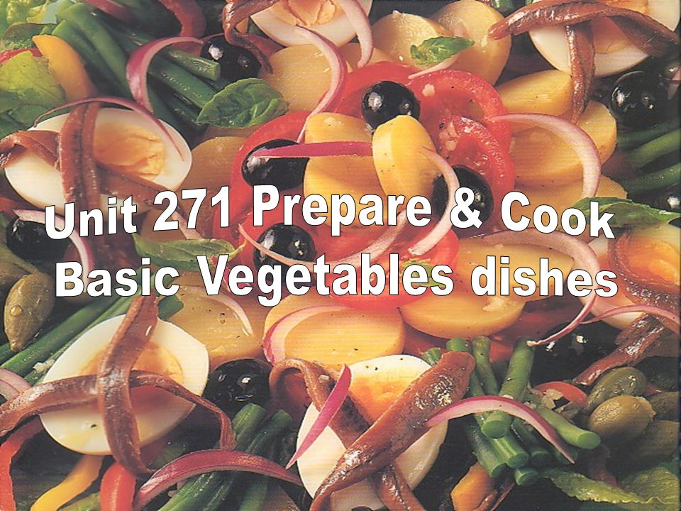 Basic Vegetables dishes