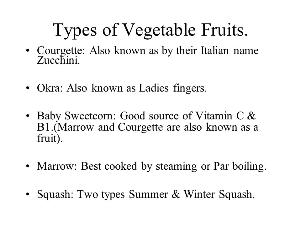 Types of Vegetable Fruits.