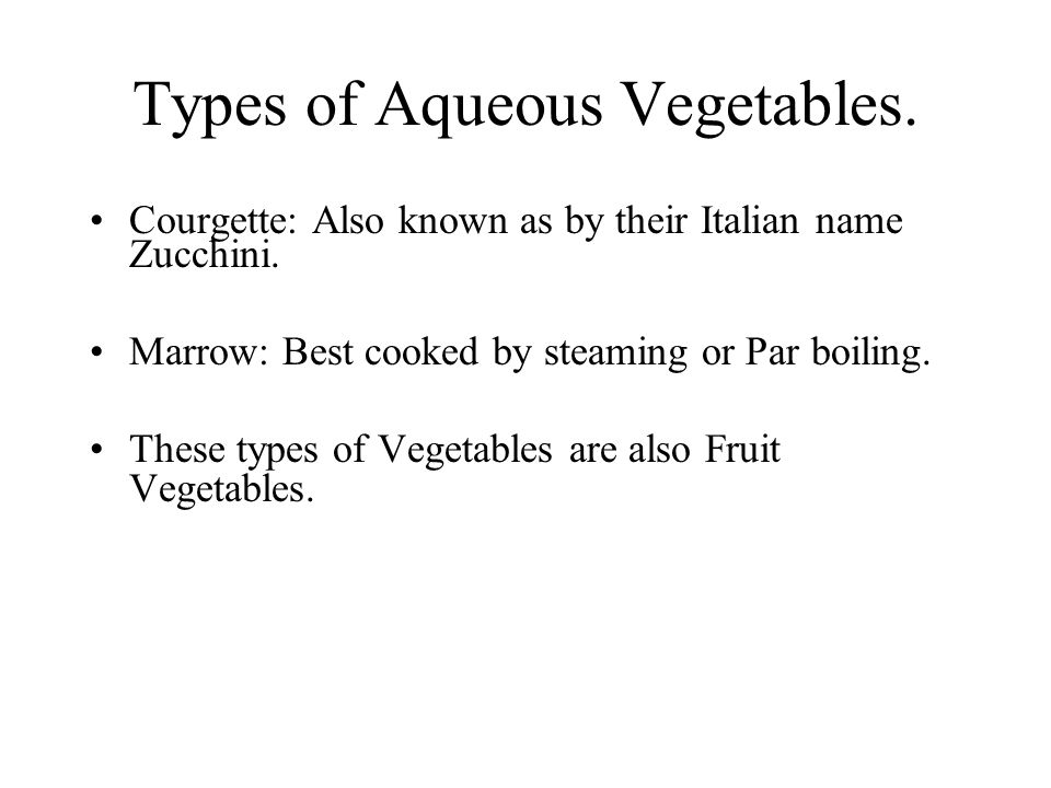 Types of Aqueous Vegetables.
