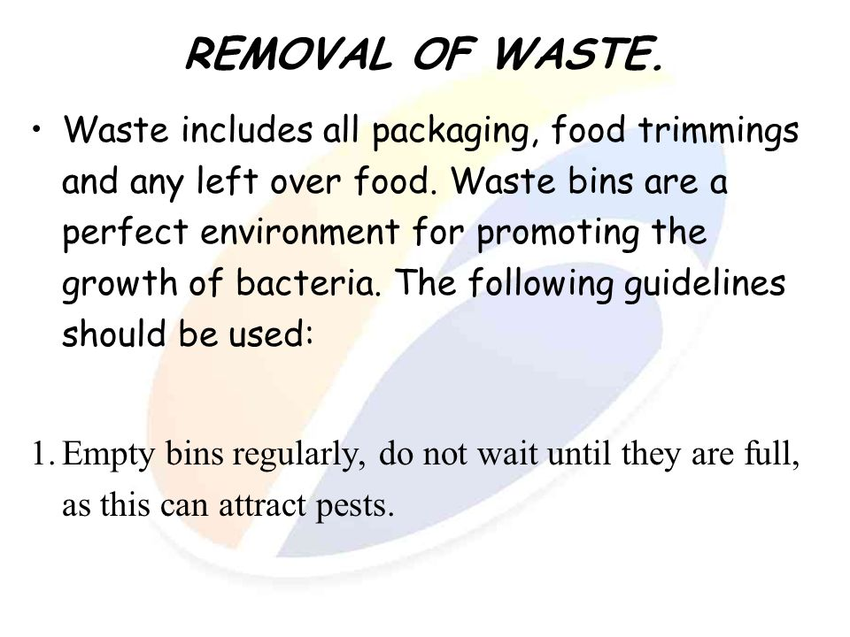 REMOVAL OF WASTE.