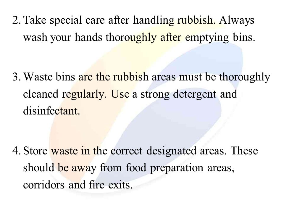 2. Take special care after handling rubbish