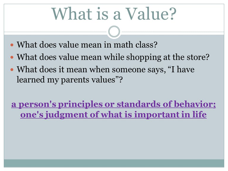What Is A Value What Does Value Mean In Math Class Ppt Video