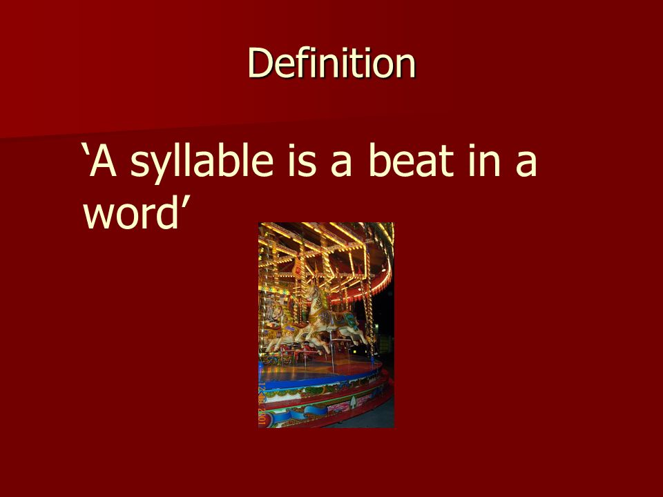 'A syllable is a beat in a word'