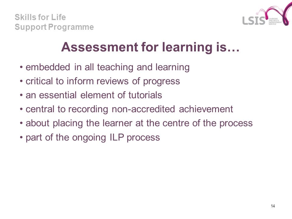 Assessment for learning is…