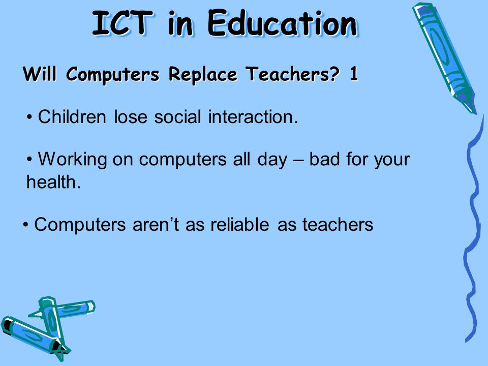 ICT in Education Will Computers Replace Teachers 1