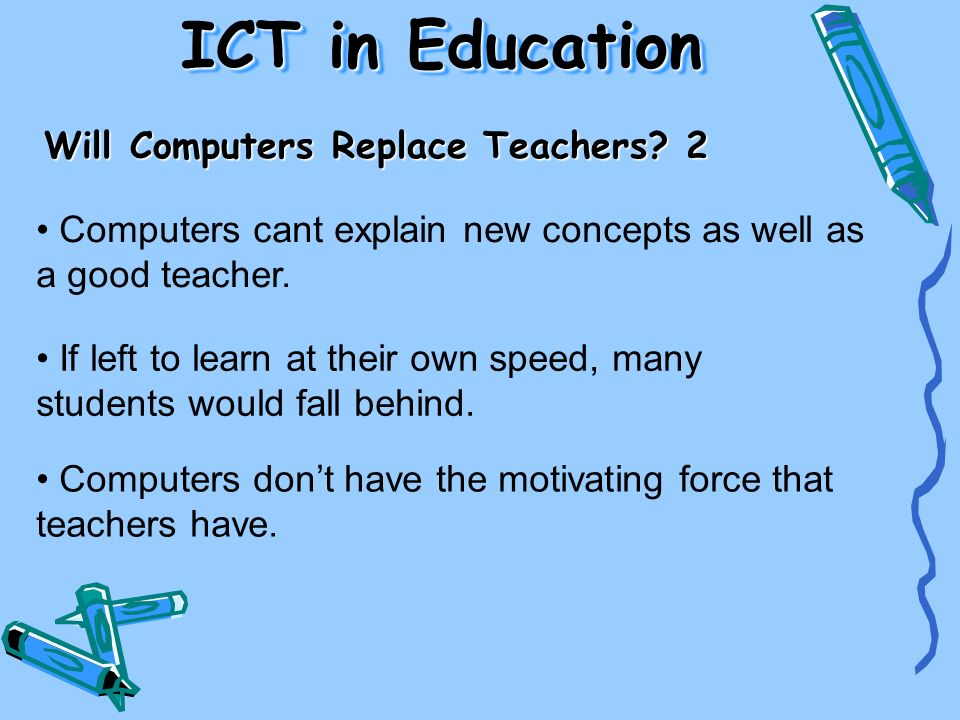 ICT in Education Will Computers Replace Teachers 2