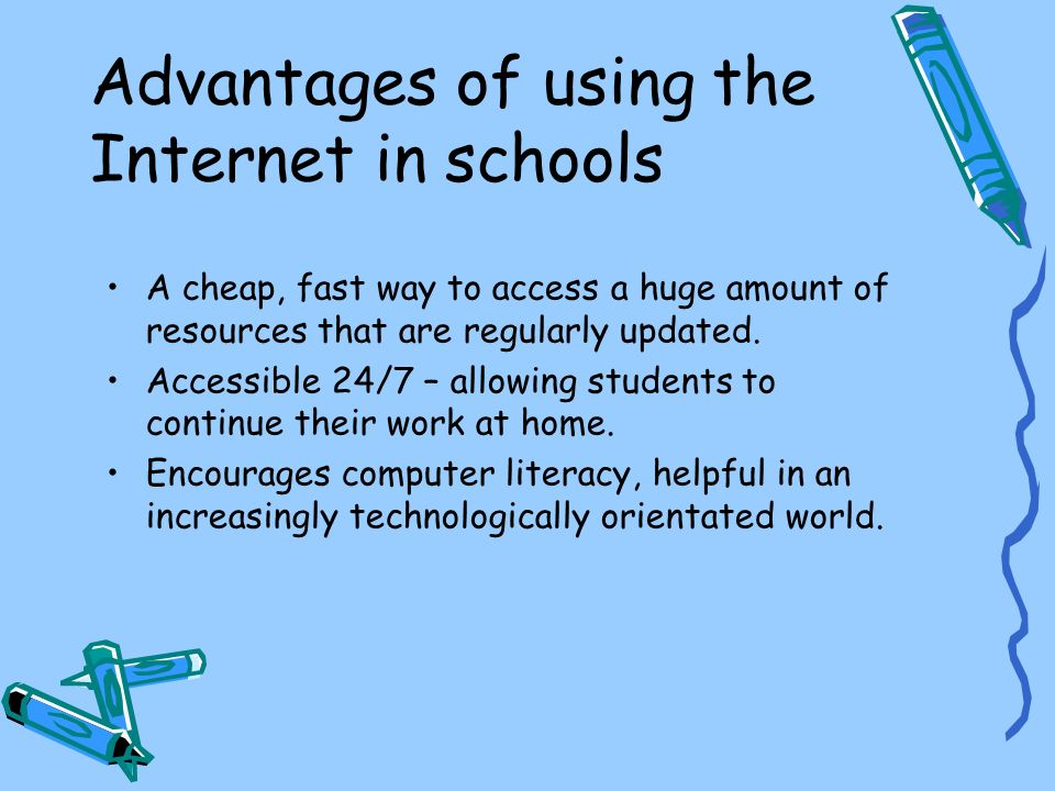 Advantages of using the Internet in schools