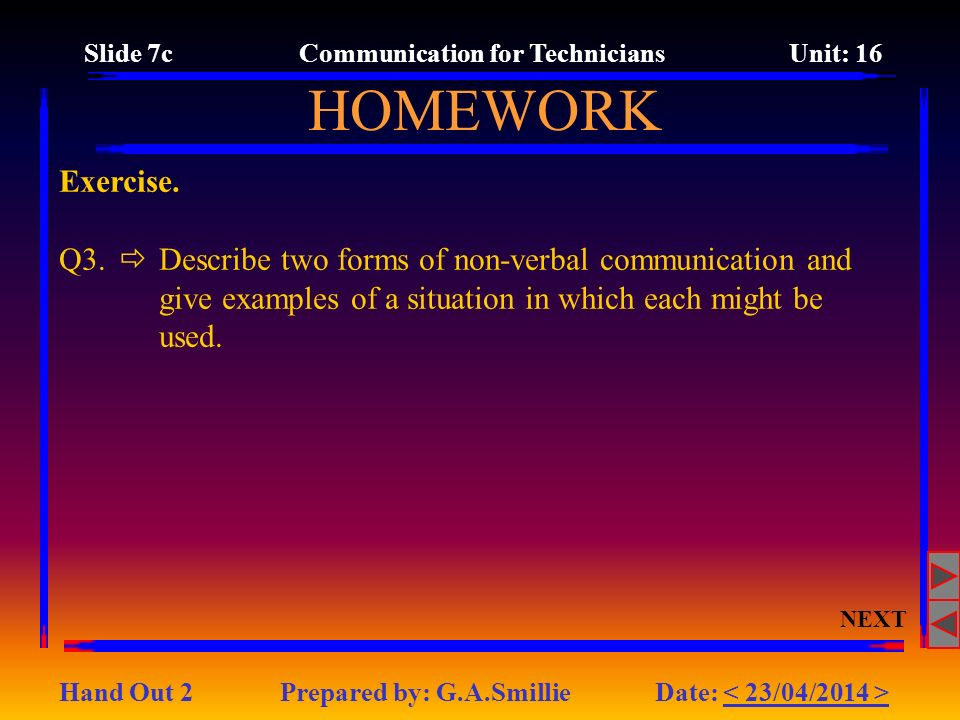 Slide 7c Communication for Technicians Unit: 16