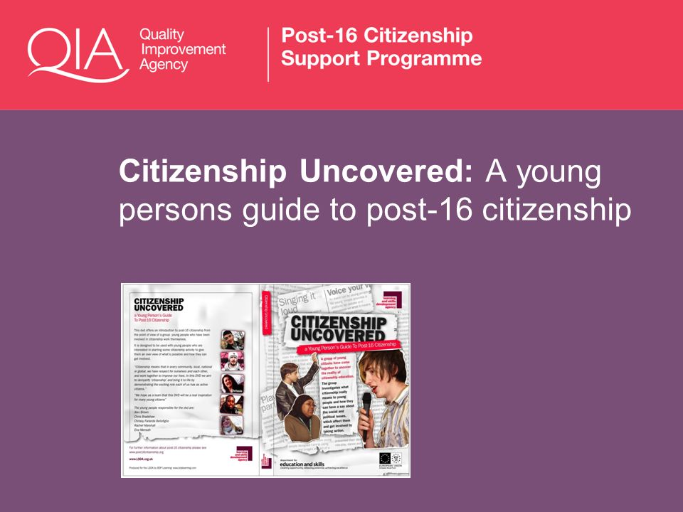 Citizenship Uncovered: A young persons guide to post-16 citizenship