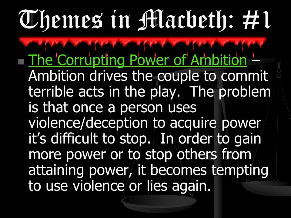 the power of ambition in macbeth by william shakespeare Macbeth is shakespeare's shortest tragedy, and tells the story of a brave scottish general named macbeth who receives a prophecy from a trio of witches that one day he will become king of scotland consumed by ambition and spurred to action by his wife, macbeth murders king duncan and takes the throne for himself.