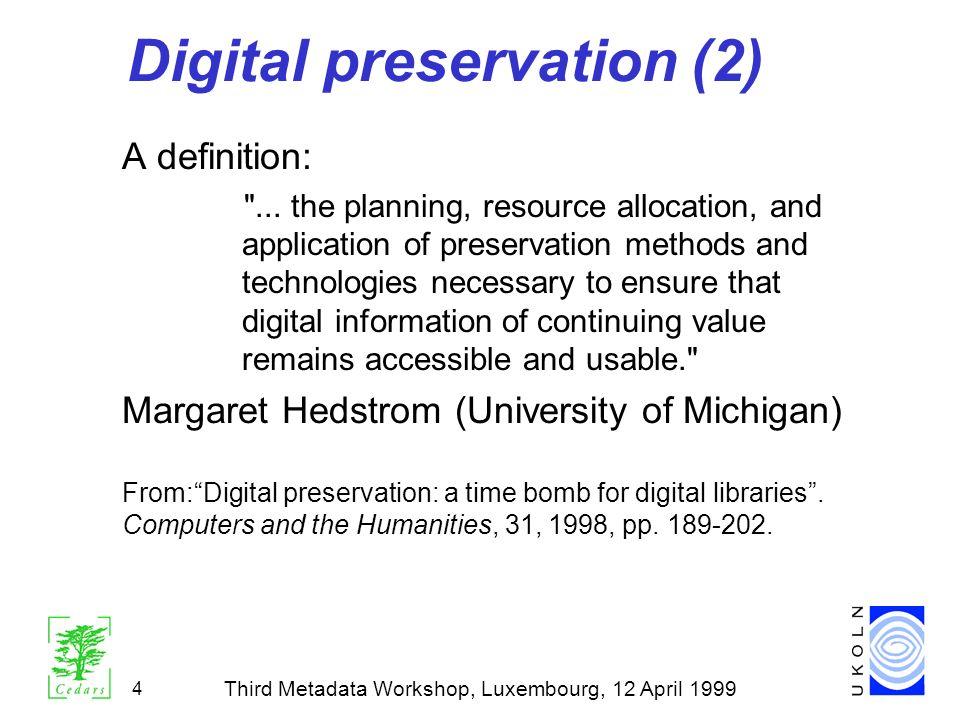 Digital preservation (2)