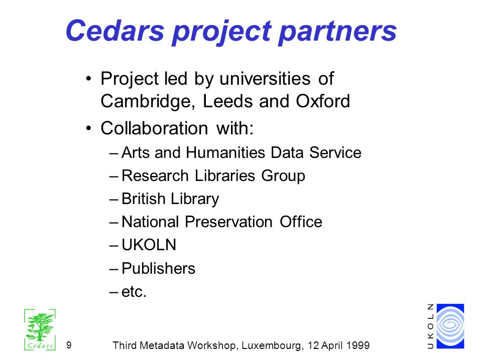 Cedars project partners