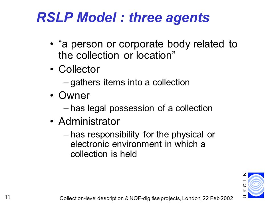 RSLP Model : three agents