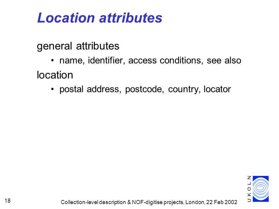 Location attributes general attributes location