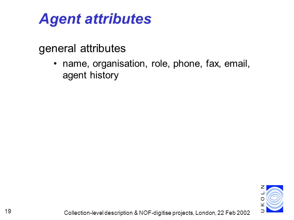 Agent attributes general attributes