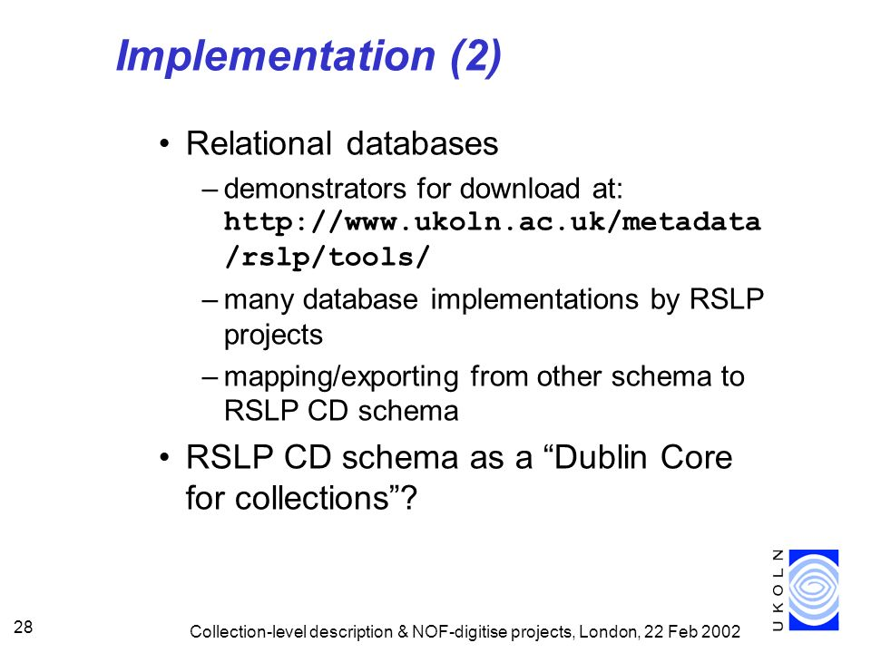 Implementation (2) Relational databases
