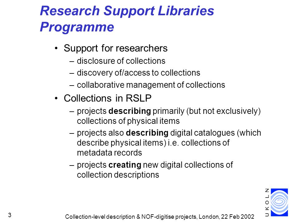 Research Support Libraries Programme