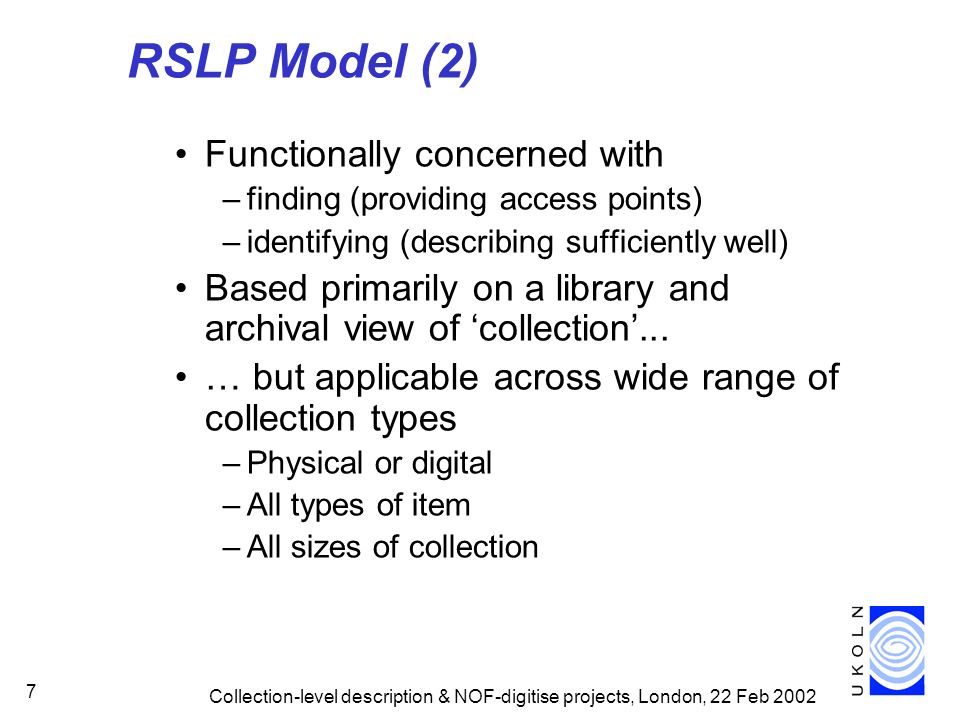 RSLP Model (2) Functionally concerned with