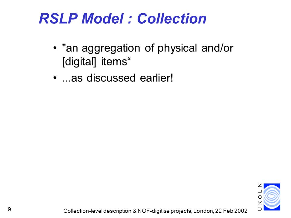 RSLP Model : Collection