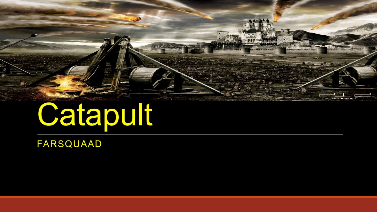 Catapult Farsquaad Ppt Video Online Download Motion Diagram Onager