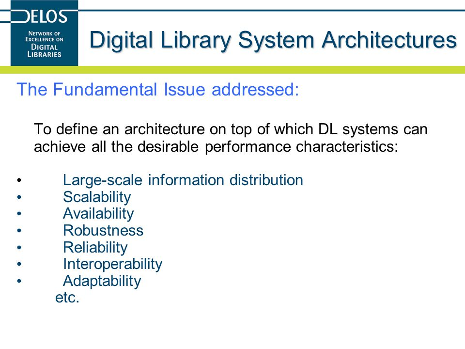 Digital Library System Architectures