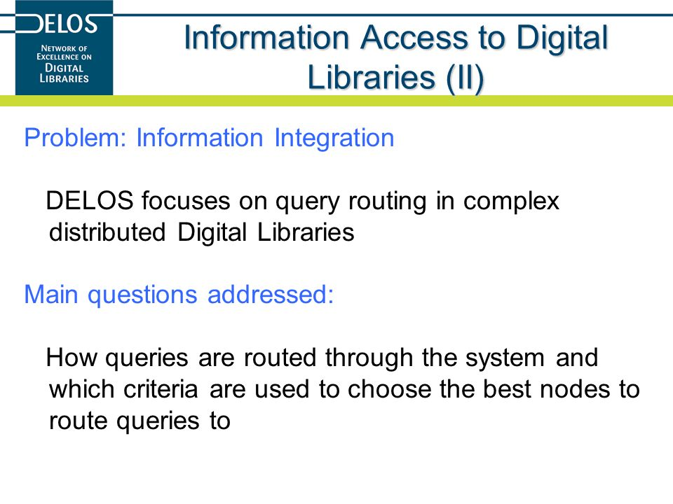 Information Access to Digital Libraries (II)