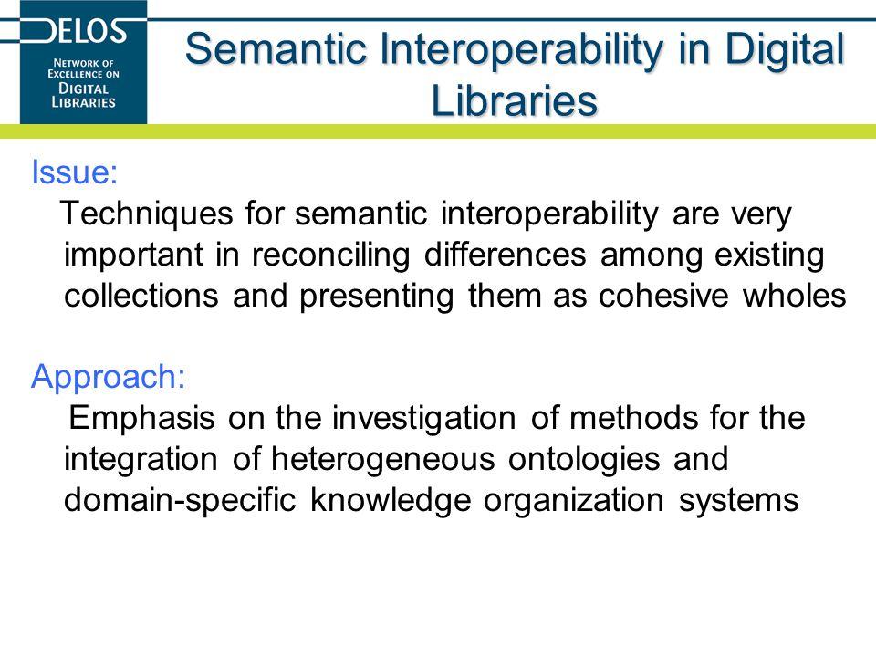 Semantic Interoperability in Digital Libraries