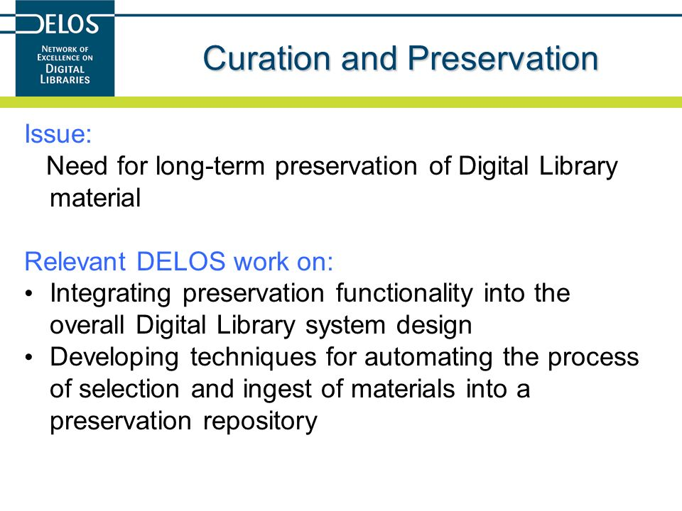 Curation and Preservation