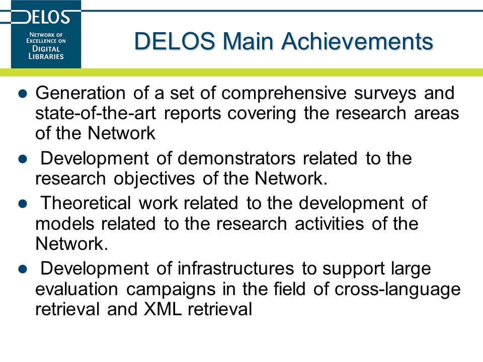 DELOS Main Achievements