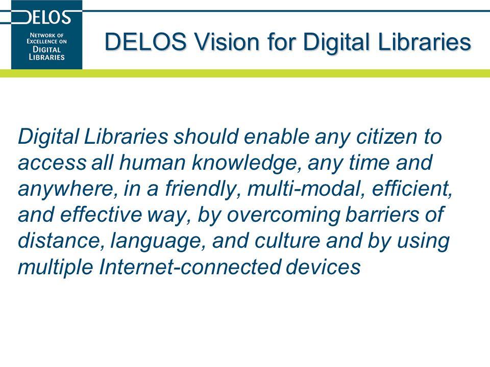 DELOS Vision for Digital Libraries