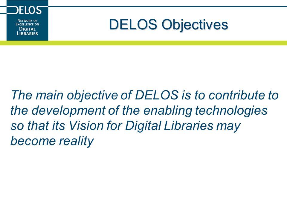 DELOS Objectives